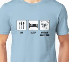 Eat Sleep Avenge Uncle Ben Unisex T-Shirt