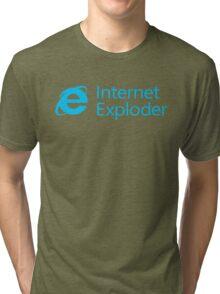 Internet Exploder Tri-blend T-Shirt