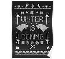 Winter Is Coming Ugly Christmas Sweater Sweatshirt Poster