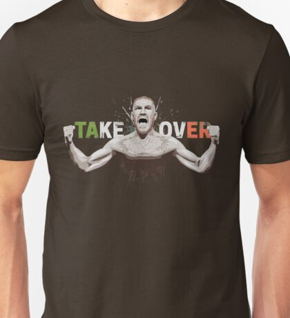 Conor McGregor. Take Over. Amazing trending design. Unisex T-Shirt