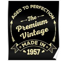 The Premium Vintage. Made In 1957 Poster