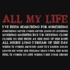All my life (red/white) by BostonTeeParty