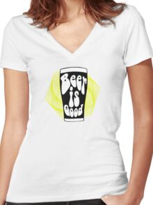 Beer is Good Women's Fitted V-Neck T-Shirt