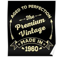 The Premium Vintage. Made In 1960 Poster