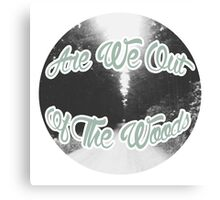 are we out of the woods  Canvas Print