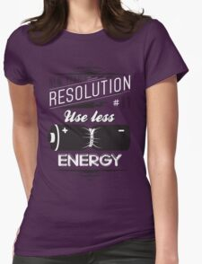 New Year's Resolution #11 - Use less energy Womens Fitted T-Shirt