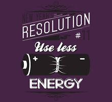 New Year's Resolution #11 - Use less energy T-Shirt