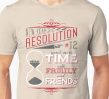 New Year's Resolution #12 - Spend more time... T-Shirt