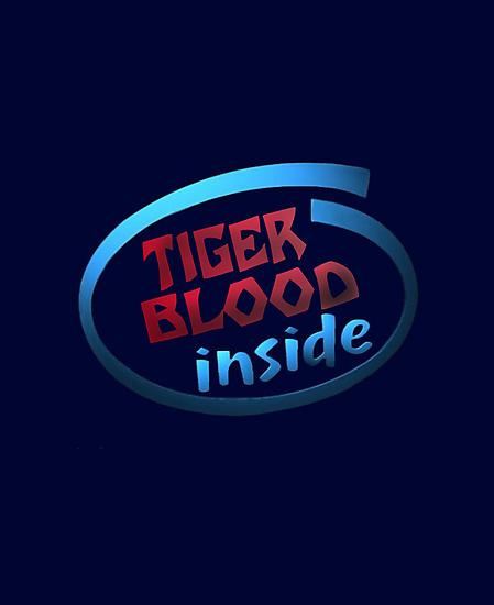 Tiger Blood inside! by Paul Gitto