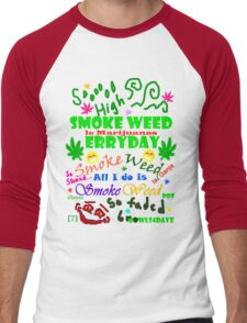 Smoke Weed Erry Day Men's Baseball ¾ T-Shirt