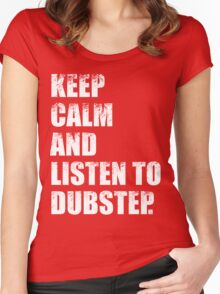Keep Calm and Listen To Dubstep Women's Fitted Scoop T-Shirt