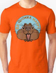 Be Quokka Happy Unisex T-Shirt