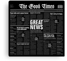 The Good Times Vol. 1, No. 1 REVERSED Canvas Print