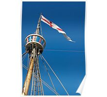 St George's flag pennant flying on the Matthew ship, a replica of a Caravel, Brest 2008 Maritime Festival, France Poster