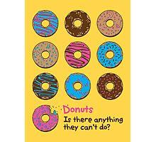 Mmmm donuts! Photographic Print