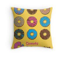 Mmmm donuts! Throw Pillow