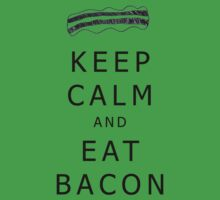 KEEP CALM AND EAT BACON Baby Tee
