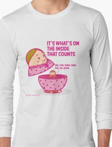 It's what's inside that counts 2 Long Sleeve T-Shirt