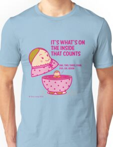 It's what's inside that counts 2 Unisex T-Shirt