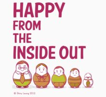 Happy from the inside out by shinykins