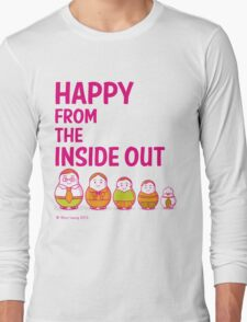 Happy from the inside out Long Sleeve T-Shirt