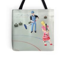 Well  Sally, what did you THINK I meant when I asked if you wanted to go curling???? Tote Bag