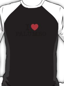 I Love PALUMBO T-Shirt