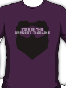 This Is The Darkest Timeline T-Shirt