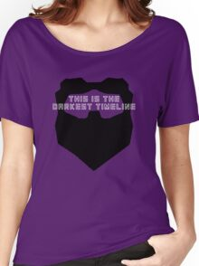 This Is The Darkest Timeline Women's Relaxed Fit T-Shirt