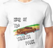 King Of The Trailer Park Unisex T-Shirt