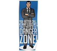 ...You're In The Danger Zone! Poster
