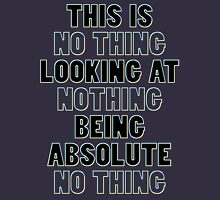 NO THING being NOTHING T-Shirt