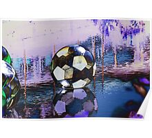 Water Ball Reflection. Poster