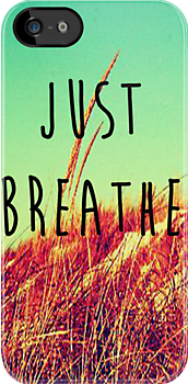 Just Breathe by Hannah Julius