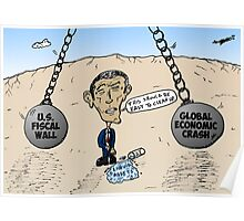 Fiscal wall wrecking balls swing toward Obama Poster