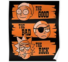 The Good Morty, The Bad Morty, and the Rick Poster