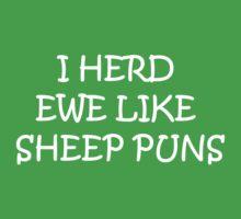 I herd ewe like sheep puns by Snax17