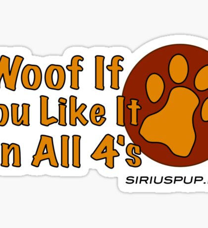Woof If You Like! Sticker
