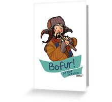 Bofur at Your Service Greeting Card