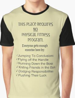 Physicality in the Workplace Graphic T-Shirt