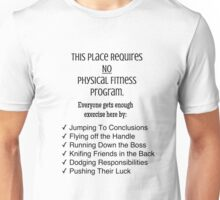 Physicality in the Workplace Unisex T-Shirt