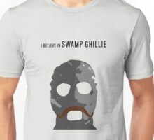 """I believe in Swamp Ghillie""  Unisex T-Shirt"