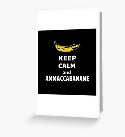 Ammaccabanane Greeting Card