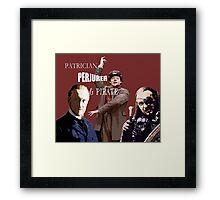Patrician, Perjurer and Pirate Framed Print