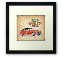 Retro Vintage Style : Car Sweet Car Framed Print