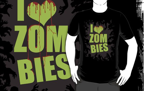 I LOVE ZOMBIES by bomdesignz