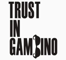 Trust In Gambino by rachaelroyalty