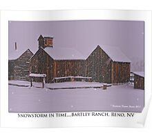"""Snowstorm in time"" Bartley Ranch, Reno, NV Poster"