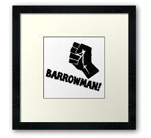 Barrowman! Framed Print