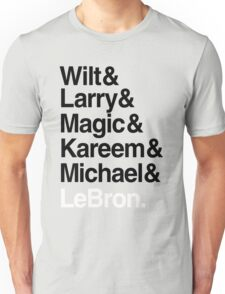 best players all the times. ( basketball ) Unisex T-Shirt